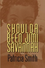Smith, Patricia Shoulda Been Jimi Savannah