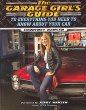 Courtney Hansen The Garage Girl`s Guide