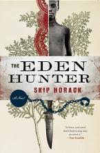 Horack, Skip The Eden Hunter