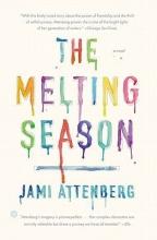 Attenberg, Jami The Melting Season