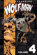 Kirkman, Robert the Astounding Wolf-Man 4