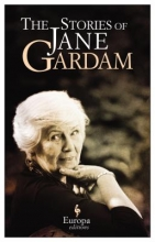 Gardam, Jane The Stories of Jane Gardam