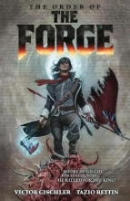 Gischler, Victor The Order of the Forge