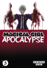 Sato, Kentaro Magical Girl Apocalypse, Volume 8