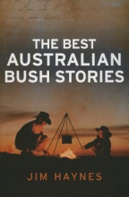 Haynes, Jim Best Australian Bush Stories