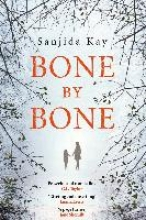 Kay, Sanjida Bone by Bone