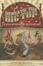 Ward, Steve Beneath the Big Top