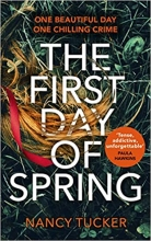Nancy Tucker, The First Day of Spring