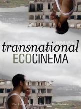 KÃÃpà  , Pietari Transnational Ecocinema - Film Culture in an Era of Ecological Transformation