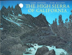 Snyder, Gary The High Sierra of California