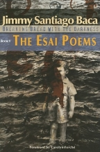 Baca, Jimmy Santiago The Esai Poems