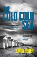 Huber, Linda The Cold Cold Sea