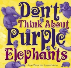 Don`t Think about Purple Elephants