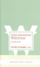 John Greenleaf Whittier Selected Poems