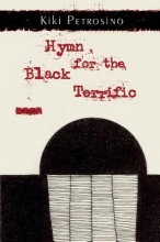 Petrosino, Kiki Hymn for the Black Terrific