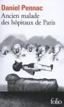 Pennac, Daniel Ancien malade des hôpitaux de Paris