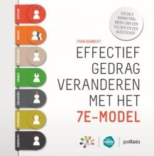 Fran Bambust , Effectief gedrag veranderen met het 7E-model