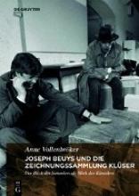 Vollenbröker, Anne Joseph Beuys und die Zeichnungssammlung Klüser