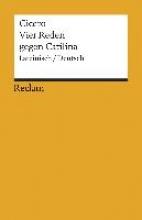 Cicero, Marcus Tullius Vier Reden gegen Catilina