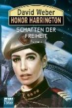 Weber, David,   Ritgen, Ulf Honor Harrington: Schatten der Freiheit