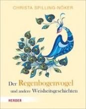 Spilling-Nöker, Christa Der Regenbogenvogel