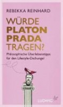 Reinhard, Rebekka Würde Platon Prada tragen?