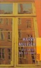 Mulisch, Harry Die Sulen des Herkules