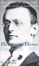 Hesse, Hermann »Ich gehorche nicht und werde nicht gehorchen!«