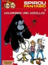 Franquin, Andre Spirou und Fantasio. Goldminen und Gorillas. (Bd. 9)
