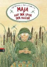 Svedberg, Ulf Maja auf der Spur der Natur