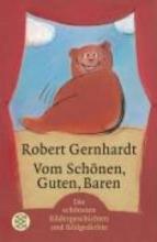 Gernhardt, Robert Vom Schönen, Guten, Baren