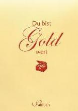 Lehmacher, Georg Du bist Gold wert