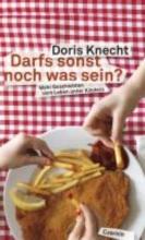Knecht, Doris Darfs sonst noch was sein?