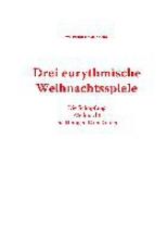 Hammacher, Wilfried Drei eurythmische Weihnachtsspiele