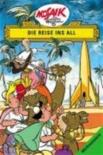 Hegen, Hannes Die Digedags. Weltraum-Serie 01. Die Reise ins All