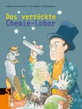 Korn-Müller, Andreas Das verrckte Chemie-Labor