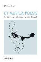 Eckel, Winfried Ut musica poesis