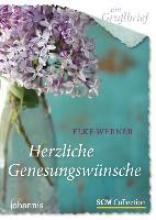 Werner, Elke Ein Grußbrief - Herzliche Genesungswünsche - 5 Stück