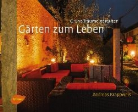 Krappweis, Andreas Gärten zum Leben