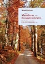 Feldhaus, Bernd Vom Messdiener zum Sozialdemokraten