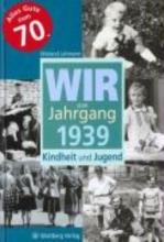 Lehmann, Wieland Wir vom Jahrgang 1939