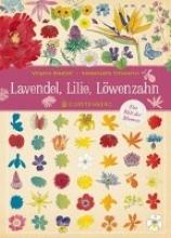 Aladjidi, Virginie Lavendel, Lilie, Löwenzahn
