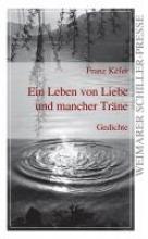 Kefer, Franz Ein Leben von Liebe und mancher Träne