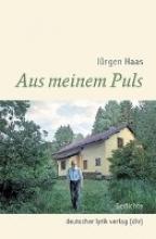 Haas, Jürgen Aus meinem Puls