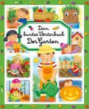 Simon, Philipe Dein buntes Wörterbuch: Der Garten