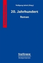 Zwanzigstes (20.) Jahrhundert. Roman