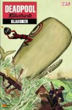 Bunn, Cullen Deadpool Killustrierte Klassiker