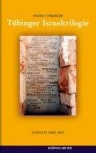 Zwanger, Helmut Tübinger Israeltrilogie