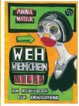 Mateur, Anna WehWehchen-Atlas