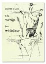 Grass, Günter Die Vorzge der Windhhner